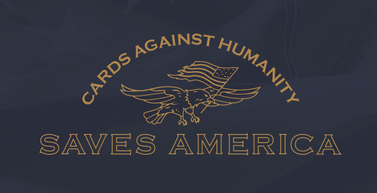 Cards Against Humanity Is Getting Political & Trying To Stop Trump