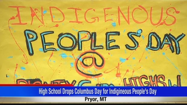 High school drops Columbus Day for Indigenous Peoples' Day | KULR 8
